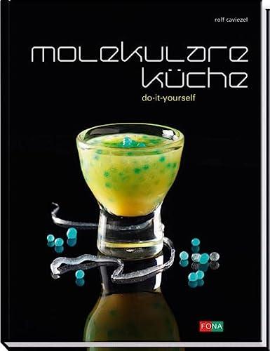 9783037803578: Molekulare Küche: do-it-yourself