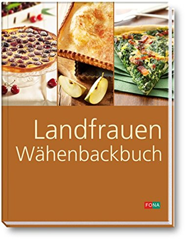 9783037803820: Landfrauen Wähenbackbuch