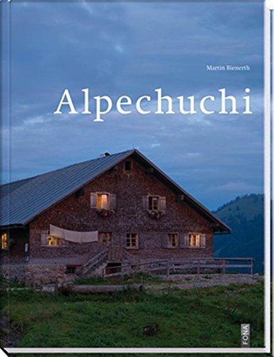9783037804209: Alpenküche: Das Kochbuch für Sennen und Alp-Träumer