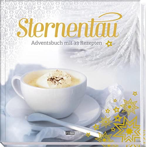 9783037804629: Sternentau: Adventsbuch mit 33 Rezepten