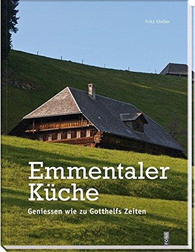9783037804636: Emmentaler Küche