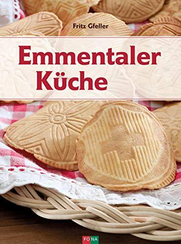 Emmentaler Küche: Fritz Gfeller