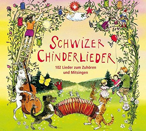 9783037810361: Schwizer Chinderlieder: Über 100 Lieder zum Zuhören und Mitsingen