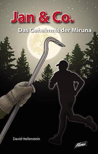 9783037830109: Jan & Co. - Das Geheimnis der Miruna