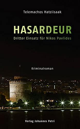 9783037840733: Hasardeur: Dritter Einsatz f�r Nikos Pavlides