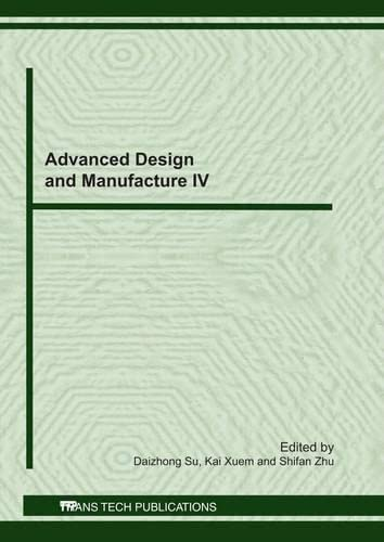 9783037852057: Advanced Design and Manufacture IV (Key Engineering Materials)