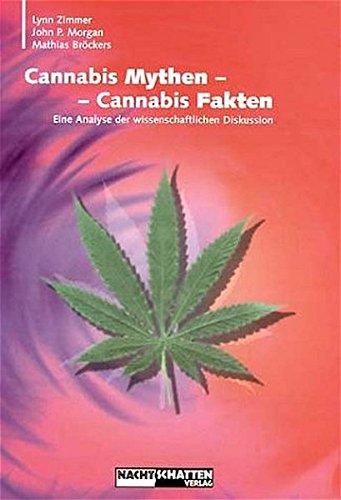 9783037881200: Cannabis Mythen - Cannabis Fakten: Eine Analyse der wissenschaftlichen Diskussion