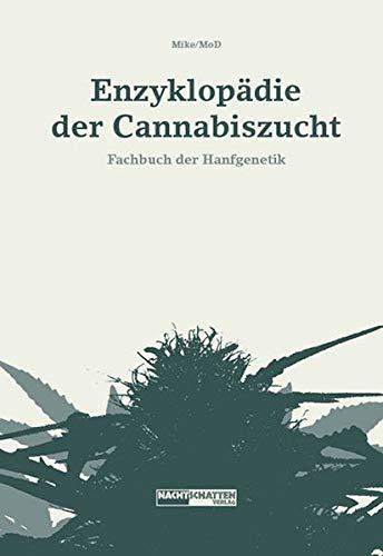 Enzyklopädie der Cannabiszucht: Mike MoD