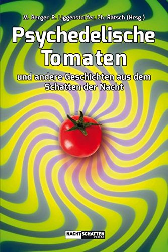 9783037883402: Psychedelische Tomaten: und andere Geschichten aus dem Schatten der Nacht