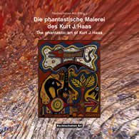 9783037888001: Die Phantastische Malerei des Kurt J. Haas.