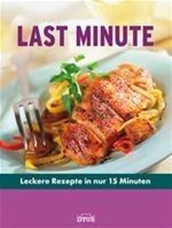 9783037933039: Last-Minute- Kochbuch
