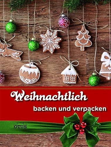 Weihnachtlich backen und verpacken