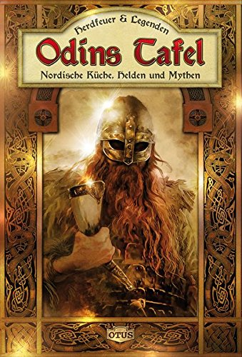 9783037933978: Odins Tafel: Nordische K�che, Helden und Mythen