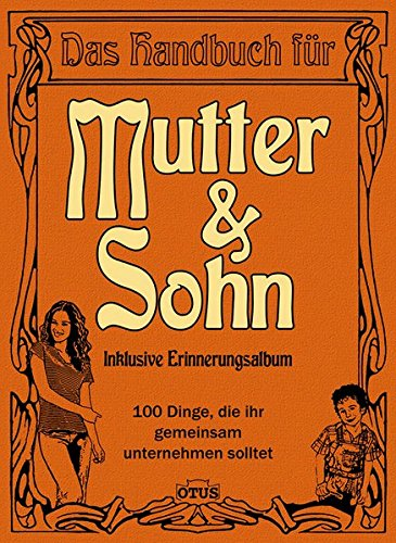 Handbuch Mutter / Sohn: Inklusive Erinnerungsalbum