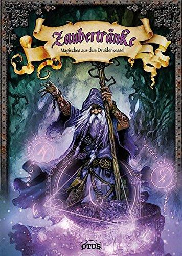 9783037934630: Zaubertränke: Magisches aus dem Druidenkessel
