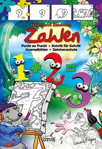 9783037935286: Malen und Zeichnen Zahlen: Punkt zu Punkt - Schritt für Schritt - Ausmalbilder - Zeichenschule