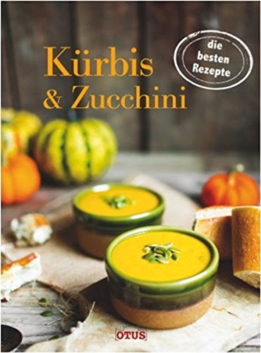 9783037936221: Kürbis & Zucchini: Die besten Rezepte