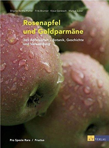Rosenapfel und Goldparmäne: Brigitte Bartha-Pichler