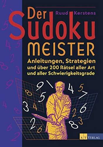 9783038002246: Der Sudoku Meister: Anleitungen, Strategien und über 200 Rätsel aller Art und aller Schwierigkeitsgrade