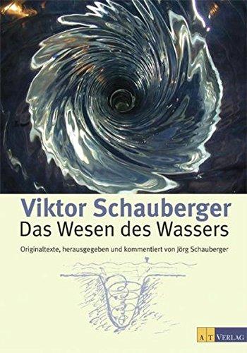 9783038002727: Das Wesen des Wassers: Originaltexte