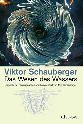 Das Wesen des Wassers (3038002720) by Viktor Schauberger