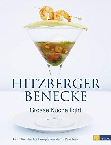 9783038003052: Große Küche light: Himmlisch-leichte Rezepte aus dem