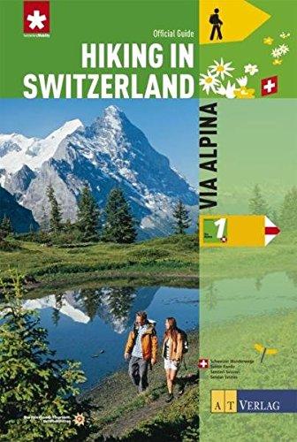 9783038004059: Hiking in Switzerland: Via Alpina: National Route 1