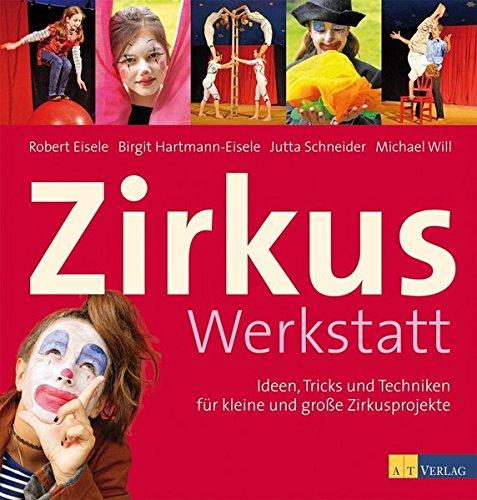 9783038004165: Zirkuswerkstatt