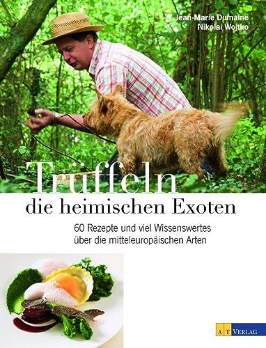 9783038004967: Trüffeln - die heimischen Exoten