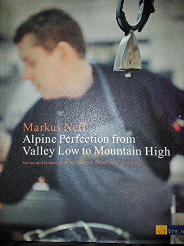 9783038005186: Alpine Perfection from valley low to Mountain High