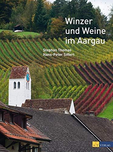 Winzer und Weine im Aargau: Stephan Thomas