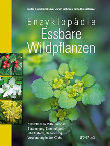 9783038007524: Enzyklopädie Essbare Wildpflanzen