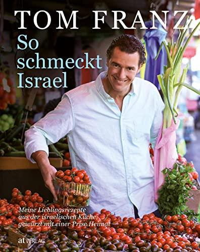 9783038007814: So schmeckt Israel