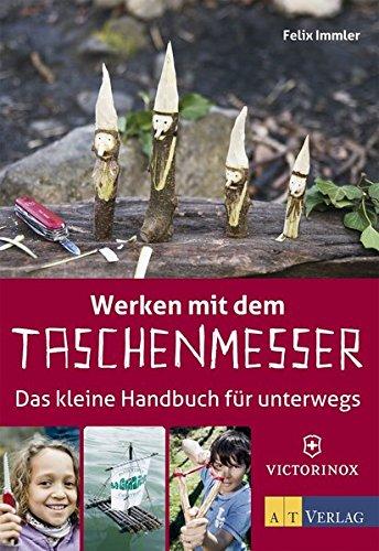 9783038008408: Werken mit dem Taschenmesser: Das kleine Handbuch für unterwegs