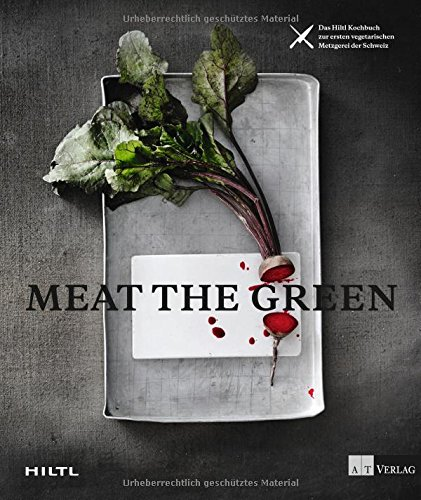 9783038008965: Meat the Green