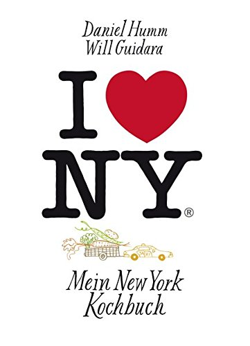 9783038009917: I love New York: Mein New York Kochbuch