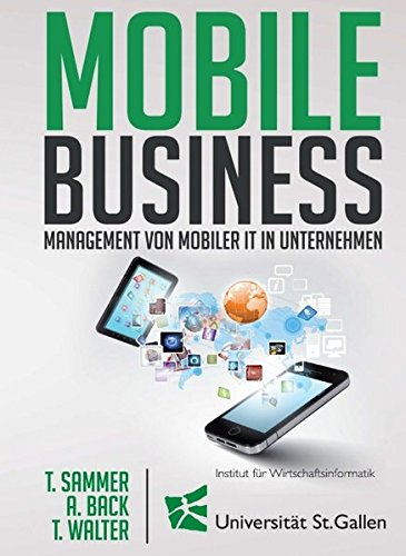 Mobile Business: Management von mobiler IT in: Thomas Sammer, Andrea