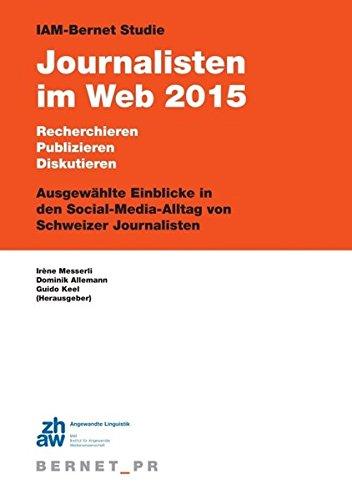 IAM-Bernet Studie Journalisten im Web 2015: Keel, Guido