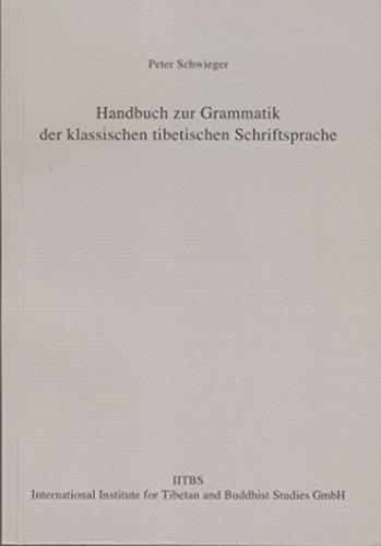 9783038090656: Handbuch zur Grammatik der klassischen tibetischen Schriftsprache