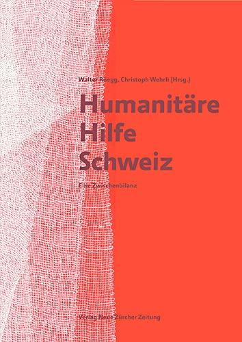 Humanitäre Hilfe Schweiz: Walter Rüegg