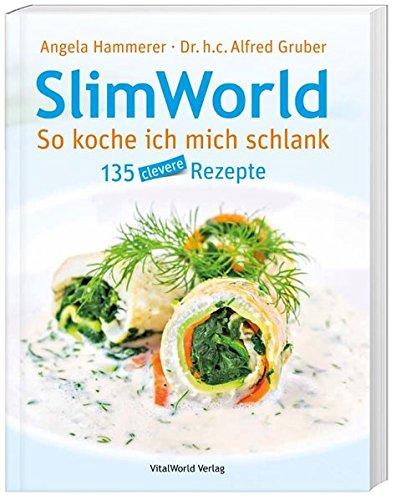 9783038125921: SlimWorld - So koche ich mich schlank