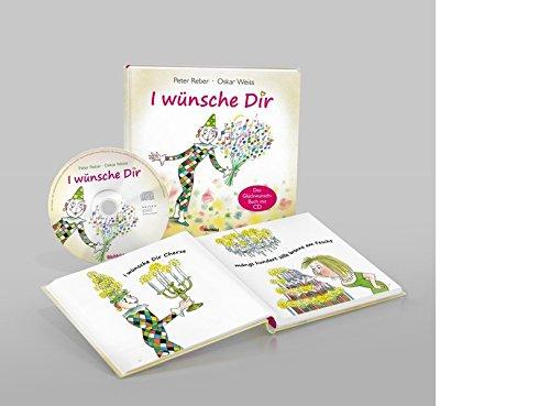 I wünsche Dir, m. Audio-CD: Reber, Peter /