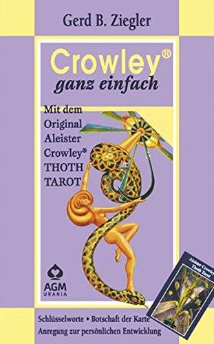9783038190905: Crowley ganz einfach: Original Aleister Crowley Thoth Tarot. Mit 78 Karten und Buch