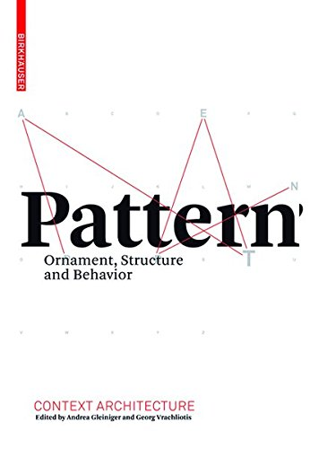 9783038210771: Pattern: Ornament, Structure, and Behavior