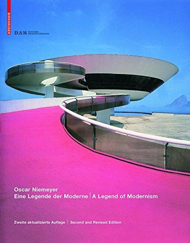 9783038210832: Oscar Niemeyer: Eine Legende Der Moderne / A Legend of Modernism Zweite Aktualisierte Auflage / Second and Revised Edition (English and German Edition)