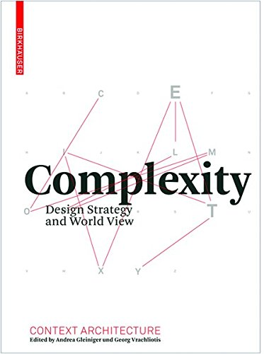 9783038211310: Complexity: Design Strategy and World View