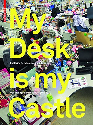 9783038211587: My Desk Is My Castle: Exploring Personalization Cultures