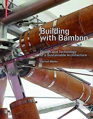 9783038212355: Building with Bamboo: Design and Technology of a Sustainable Architecture