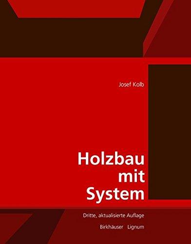 9783038212362: Holzbau Mit System: Tragkonstruktion Und Schichtaufbau Der Bauteile