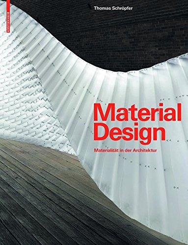 9783038212379: Material Design: Materialitat in Der Architektur (German Edition)